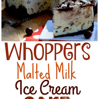 Whoppers-Malted Milk Ice Cream Cake.