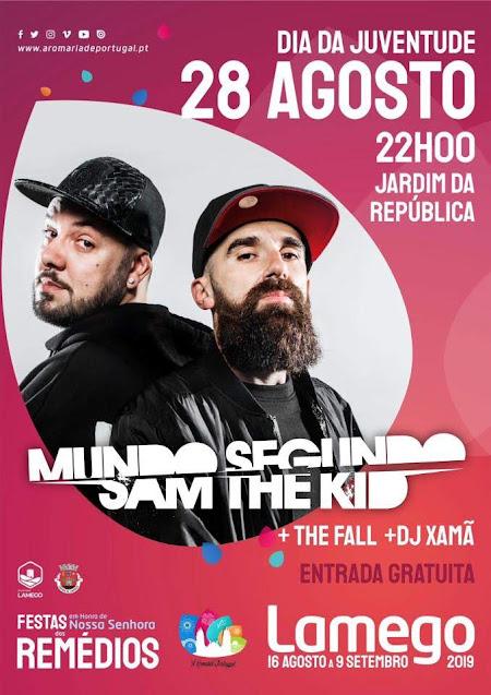 """Mundo Segundo - Sam The Kid confirmados na """"Festa da Juventude"""" nas Festas dos Remédios 2019"""