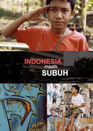 Indonesia Masih Subuh