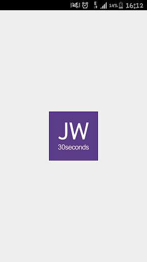 JW 30 seconds