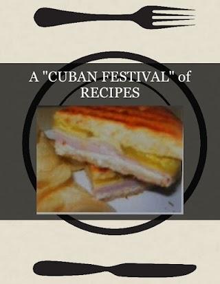 """A """"CUBAN FESTIVAL"""" of RECIPES"""