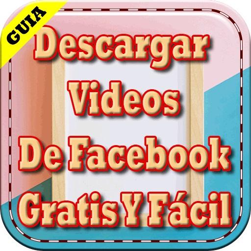 Descargar Videos de Facebook Gratis y Facil Guia