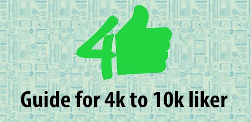 4k to 10k Liker tips for PC