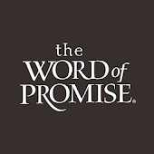 Bible - Word of Promise®