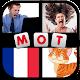 Jeu de mots en Français - 4 Images 1 Mot (game)