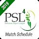 PSL 4 - Match Schedule apk