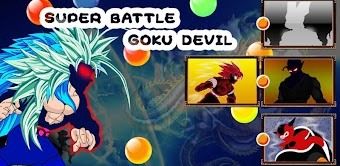 Super Battle for Goku Devil