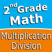 Second grade Math - Multiplication and Division