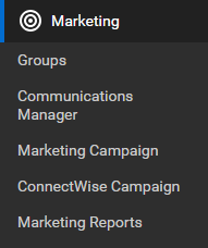 ConnectWise Manage Marketing menu and submenu