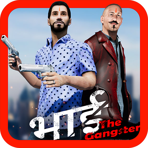 Bhai The Gangster - Apps on Google Play