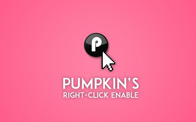 Pumpkin's Right Click Enable