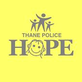 Hope, Thane Police