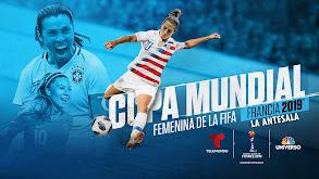Copa Mundial Femenina FIFA 2019: La antesala thumbnail