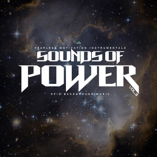 Fearless Motivation Instrumentals: Sounds of Power Epic Background