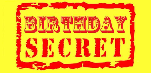 Birthday Secrets - Apps on Google Play