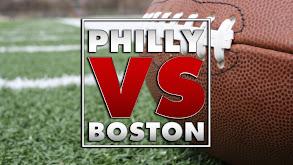 Philly vs. Boston thumbnail