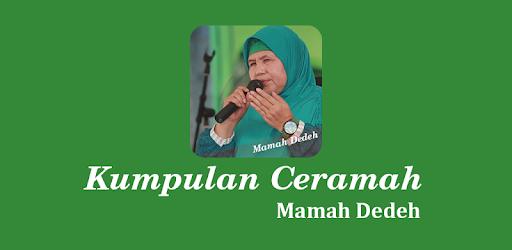 Ceramah Nasehat Mamah Dedeh Apps On Google Play