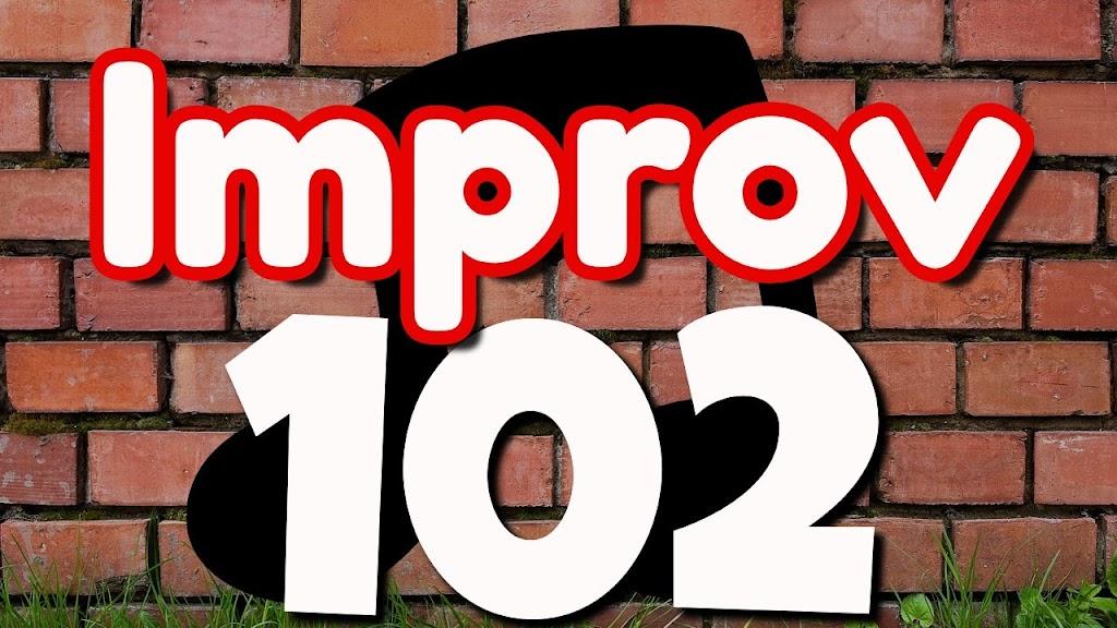 Improv 102