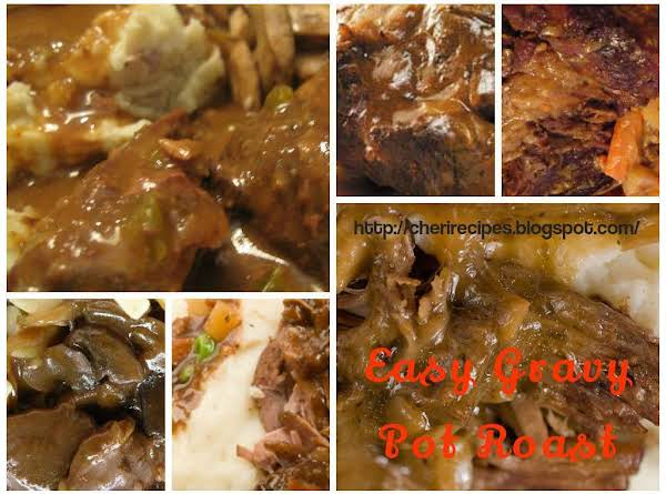 Easy Gravy Pot Roast Recipe