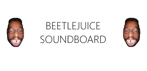 Beetlejuice Soundboard By Original Matt More Detailed Information Than App Store Google Play By Appgrooves Music Audio 1 Similar Apps 39 Reviews