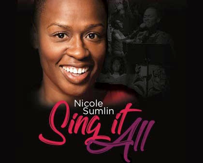Nicole Sumlin: Sing It All