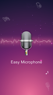 Easy Microphone  – Your Microphone and Megaphone 1