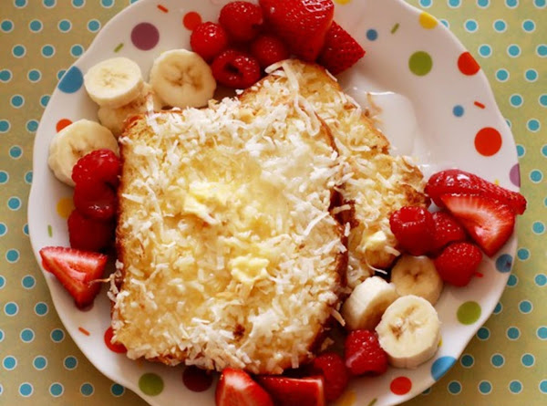 Coconut French Toast With Bananas /strawberries Recipe