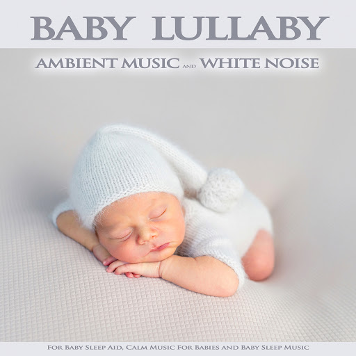 Binaural Beats Sleep: Baby Lullaby: Ambient Music and White