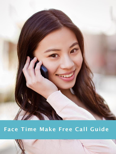 Guide to Face Time Make Call