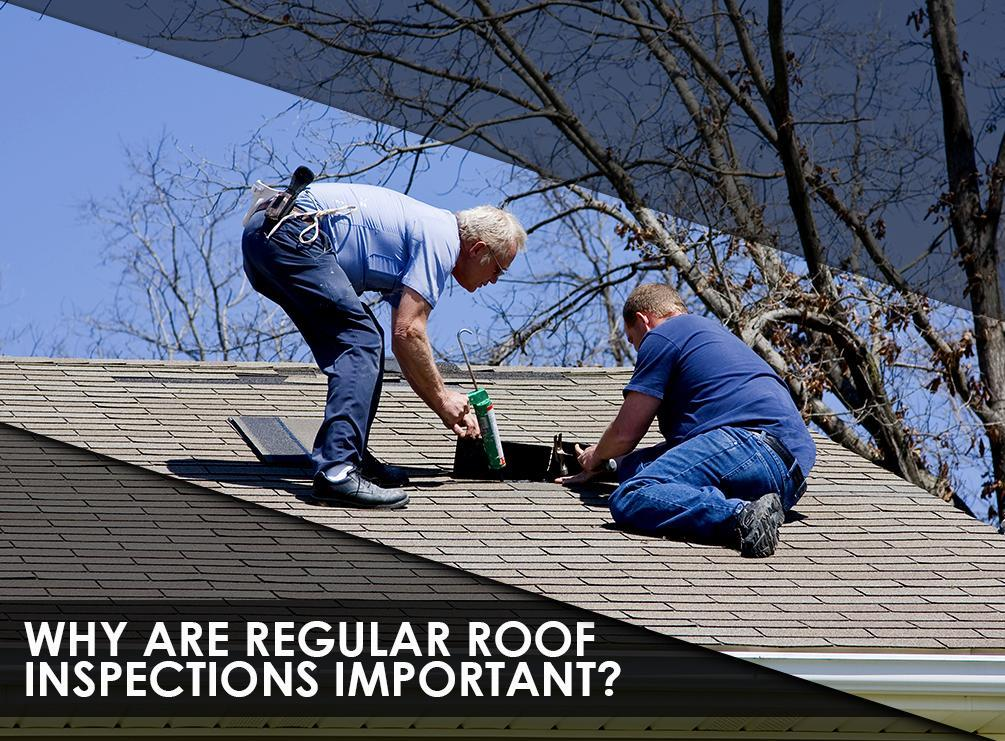 Regular Roof Inspections