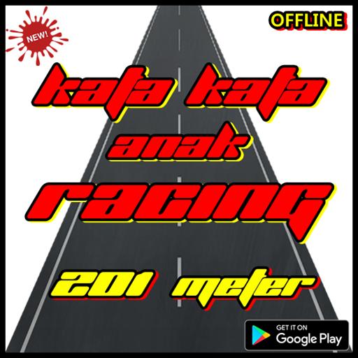 Download Kata Kata Anak Racing 201 Meter App Apk App Id