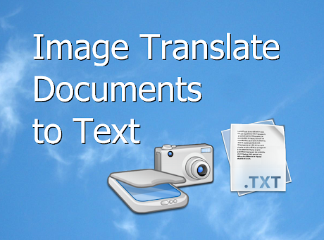 Image Translate, Documents to Text
