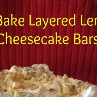 No Bake Layered Lemon Cheesecake Bars - Life, Health, Faith
