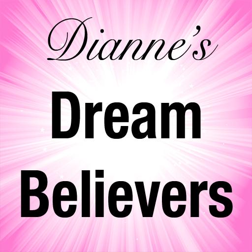 Dianne's Dream Believers