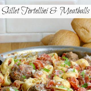 Skillet Tortellini & Meatballs
