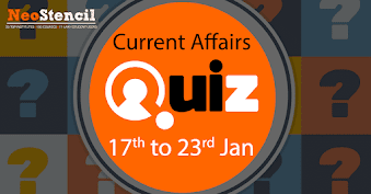 Current Affairs Quiz (17 January 2018– 23 January, 2018)