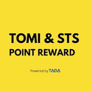TOMI & STS Point Reward