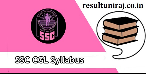 SSC CGL Syllabus 2018, SSC CGLE Exam Pattern, Previous Papers & Exam Preparation Tips
