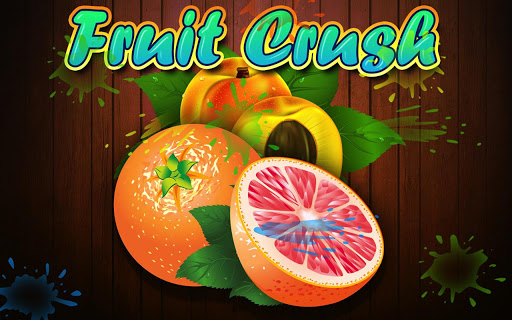 Crush The Fruits