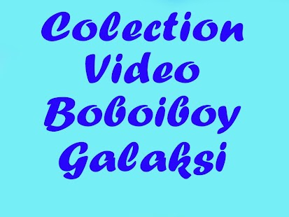 Collection Video Boboiboy - náhled