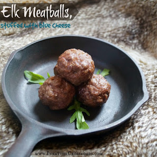 Elk Meatballs stuffed with Blue Cheese.