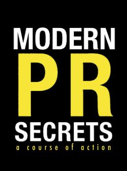 Modern PR Secrets a course of action