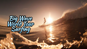 Big Wave World Tour Surfing thumbnail