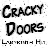 Cracky Doors - Labyrinth Hit