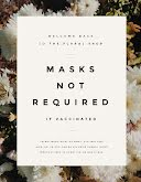 Masks Not Required - Quarantine and COVID-19 item