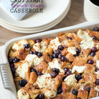 Croissant French Toast Casserole with Blueberries and Cream Cheese Recipe