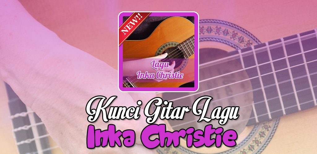 Download Lagu Inka Christie Apk Latest Version 1 1 For Android Devices