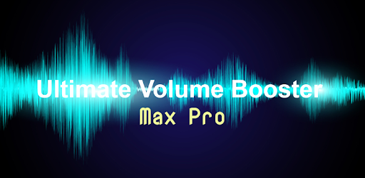 Ultimate Volume Booster Max Pro 1 1 apk download for Android