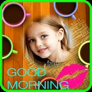 Good Morning Best Frames