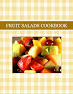 FRUIT SALADS COOKBOOK